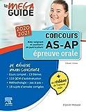 Méga Guide Oral AS/AP 2020/2021 - Avec 20 vidéos de situations d'examen et livret d'entraînement
