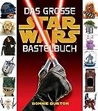 Star Wars: Das STAR WARS Bastelbuch