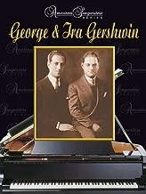 George & Ira Gershwin: American Songwriters Series