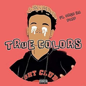True Colors (feat. Oreo Da Pimp)