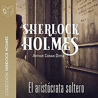 El aristócrata soltero [The Single Aristocrat] audiobook cover art
