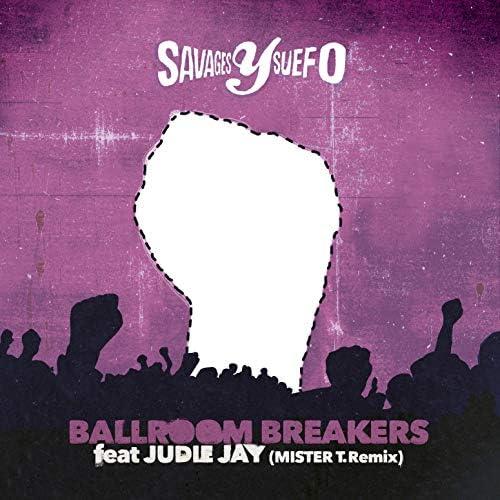 Savages Y Suefo feat. Judie Jay