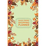 Black Friday Shopping Planner: Holiday Shopping Organizer, Shopping Lists, Budgets, Meal and Grocery shopping list (Shopping Planner)