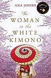 The Woman in the White Kimono: (A BBC Radio 2 Book Club pick)