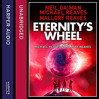 Eternity's Wheel     Interworld, Book 3              By:                                                                                                                                 Neil Gaiman,                                                                                        Michael Reaves                               Narrated by:                                                                                                                                 Alexander Cendese                      Length: 6 hrs and 25 mins     1 rating     Overall 4.0