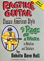 Ragtime Guitar in the Classic American Style