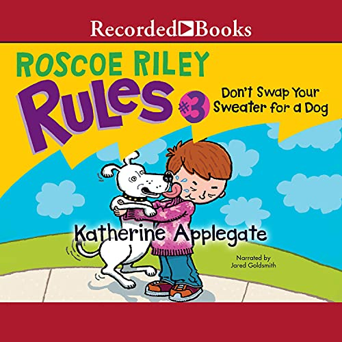 Don't Swap Your Sweater for a Dog Audiobook By Katherine Applegate cover art