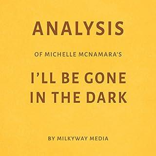 Analysis of Michelle McNamara's I'll Be Gone in the Dark audiobook cover art