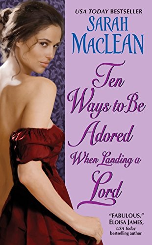 Image of Ten Ways to Be Adored When Landing a Lord (Love By Numbers, 2)