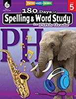 180 Days of Spelling and Word Study for Fifth Grade: Practice, Assess, Diagnose (180 Days of Practice)