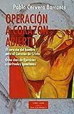 Operacion A Corazon Abierto: El Corazon: Ocho días de Ejercicios Espirituales ignacianos: 202 (ESTUDIOS Y ENSAYOS)