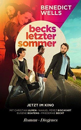 Becks letzter Sommer von Benedict Wells (Dezember 2009) Broschiert