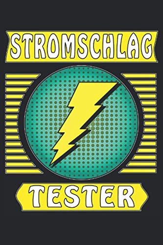 STROMSCHLAG TESTER: Liniertes Notizbuch-Tagebuch bzw. Übungsbuch mit 120 Seiten