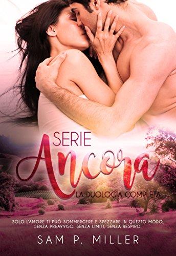 Serie ancora: la duologia completa (Italian Edition)