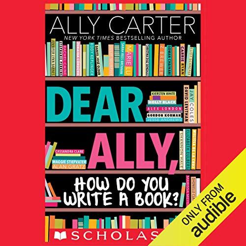 Dear Ally, How Do You Write a Book audiobook cover art