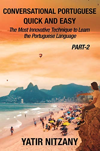 Conversational Portuguese Quick and Easy - Part 2: The Most Innovative...