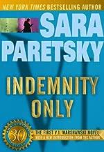 Indemnity Only: A V. I. Warshawski Novel (30th Anniversary Edition) (V.I. Warshawski Novels Book 1)