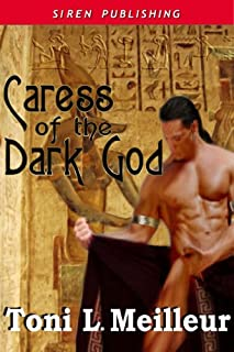 Caress Of The Dark God [Scions of the Ankh 2] (Siren Publishing Classic) (English Edition)