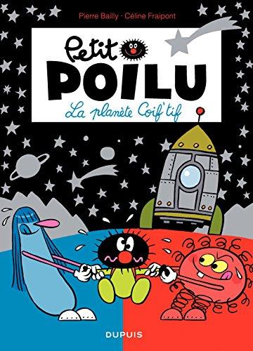 Petit Poilu – tome 12 - La Planète Coif'tif