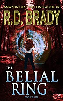 The Belial Ring (The Belial Series Book 3) by [R.D. Brady]