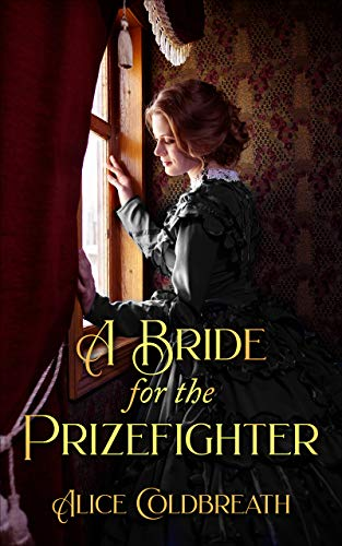 A Bride for the Prizefighter: A Victorian Romance (English Edition)