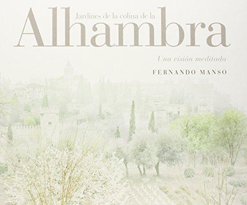 Los jardines de la colina de la Alhambra