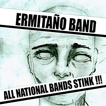 All National Bands Stink!!!