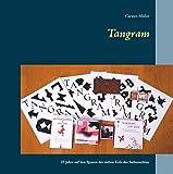 Tangram: 25 Jahre auf den Spuren der sieben Teile des Siebenschlau (German Edition)
