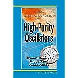 The Designer's Guide to High-Purity Oscillators (The Designer's Guide Book Series) by Emad Eldin Hegazi Jacob Rael Asad Abidi(2004-12-07)