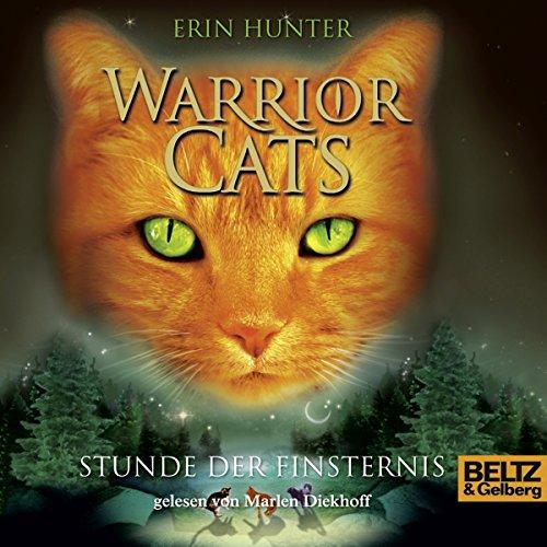Stunde der Finsternis: Warrior Cats 6