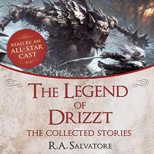 Free: The Legend of Drizzt: The Collected Stories cover art
