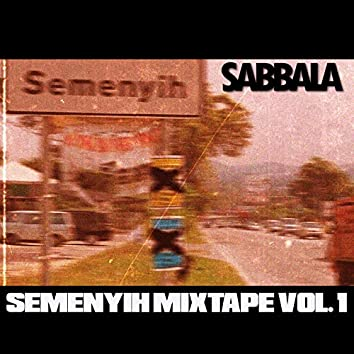 Semenyih Mixtape, Vol. 1