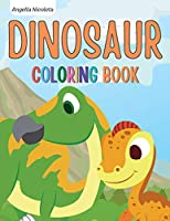 Dinosaur Coloring Book: for Kids Ages 4-8 Great Gift for Boys and Girls