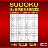 Sudoku Puzzle Books 16 x 16 Numbers & Letters - 100 Easy Puzzles Volume 4: large 8.5 x 8.5 inch Book Layout – 100 16 x 16 Sudoku Puzzles - Ideal for ... Puzzle Books 16 x 16 - 100 Easy Puzzles)