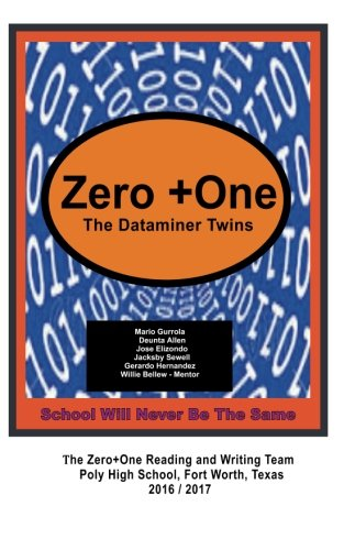 Zero +One - The Dataminer Twins: School Will Never be the Same
