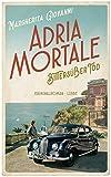 Adria mortale -... von Margherita Giovanni