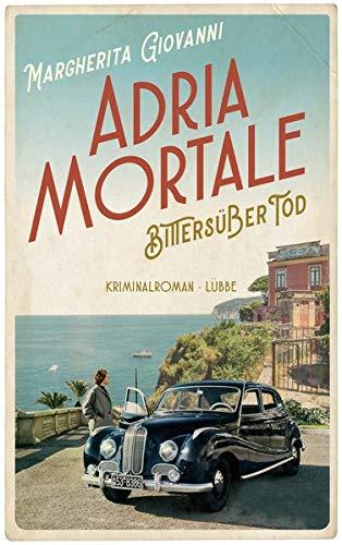 Buchseite und Rezensionen zu 'Adria mortale - Bittersüßer Tod: Kriminalroman' von Margherita Giovanni