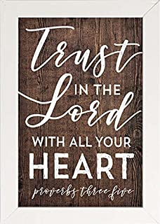 P. Graham Dunn Trust Lord with All Your Heart Woodgrain Look 7 x 10 Inch Pine Wood Framed Wall Art Plaque