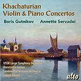 Khachaturian: Violinkonzert/Klavierkonzert