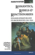 Romantics, Rebels and Reactionaries: English Literature and Its Background, 1760-1830 (OPUS)