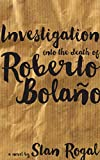 Investigation into the death of Roberto Bolaño