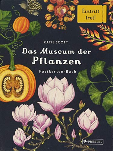 Das Museum der Pflanzen. Postkartenbuch: Eintritt frei!