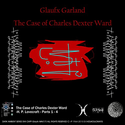 The Case of Charles Dexter Ward -H. P. Lovecraft - Part 4
