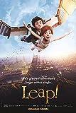 LEAP (2017) Original Authentic Movie Promo Poster 11x17 - Maddie Ziegler - Elle Fanning - Dane DeHaan - Carly Rae Jepsen - Nat Wolf - Kate McKinnon - Mel Brooks