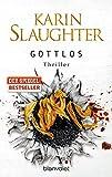 Gottlos: Thriller (Grant-County-Serie, Band 5) - Karin Slaughter