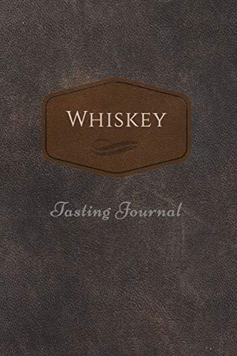 Whiskey tasting journal: 125-pages, 6 x 9 in (15.2 x 22.9 cm), cream pages