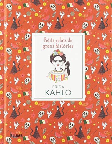 Frida Kahlo (Petits Relats Grans Històries)