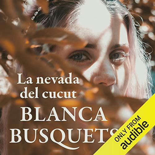 Couverture de La nevada del cucut (Narración en Catalán) [The Snowfall of the Cuckoo]