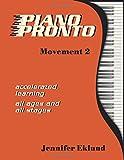 Piano Pronto®: Movement 2