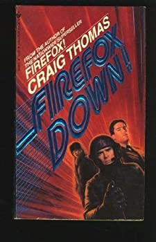 Unknown Binding Firefox Down by Craig Thomas (1984-09-01) Book